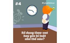 Sử dụng time-out hay góc kỉ luật như thế nào?