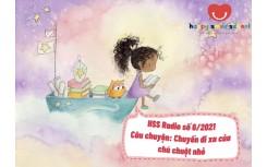 """HSS radio số 8/2021- Câu chuyện """"Bảy con quạ"""""""