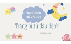 """HSS Radio số 7- Bài thơ """"Trăng ơi từ đâu đến"""""""