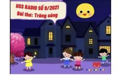 """HSS Radio số 9/2021- Bài thơ """"Trăng sáng"""""""